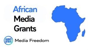 WAN-IFRA African Media Grants