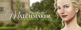 Jane Austen's Matchmaker Chapter Two Banner