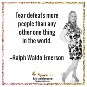 Fear defeats more people than any other one thing in the world.