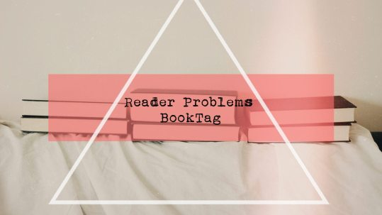 Reader Problems BookTag