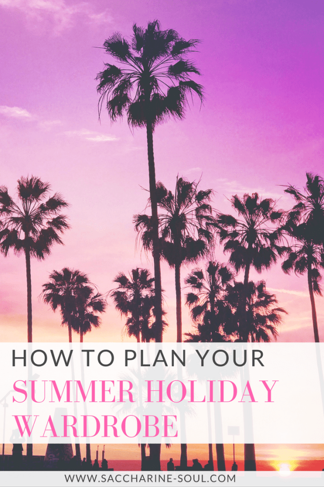 Ready to leave for your holiday and anxious about what to pack? Check out my top tips on how to plan your summer holiday wardrobe plus a handy checklist!