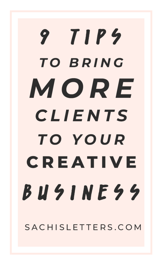 how to bring more clients to your creative business