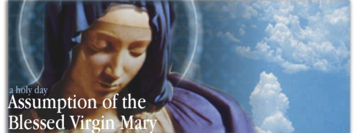 August 15, Solemnity of the Assumption of Mary Mass