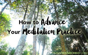 How to Advance Your Meditation Practice by Timmie Wanechko - Edmonton Reiki Training and Crystal Healing Certification
