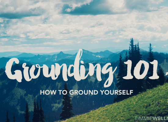 Grounding 101 How to Ground Yourself by Timmie Wanechko Policarpio Horvath Edmonton Reiki Training Crystal Healing Aromatherapy Essential Oils