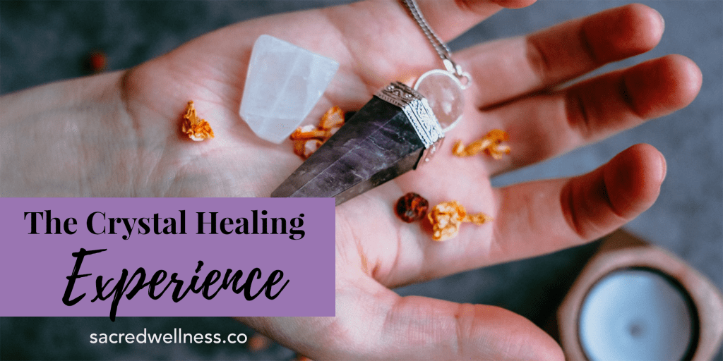 The Crystal Healing Experience