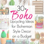 Upcycling Projects and Ideas for Bohemian Style Decor