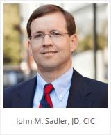 John M. Sadler, JD, CIC.