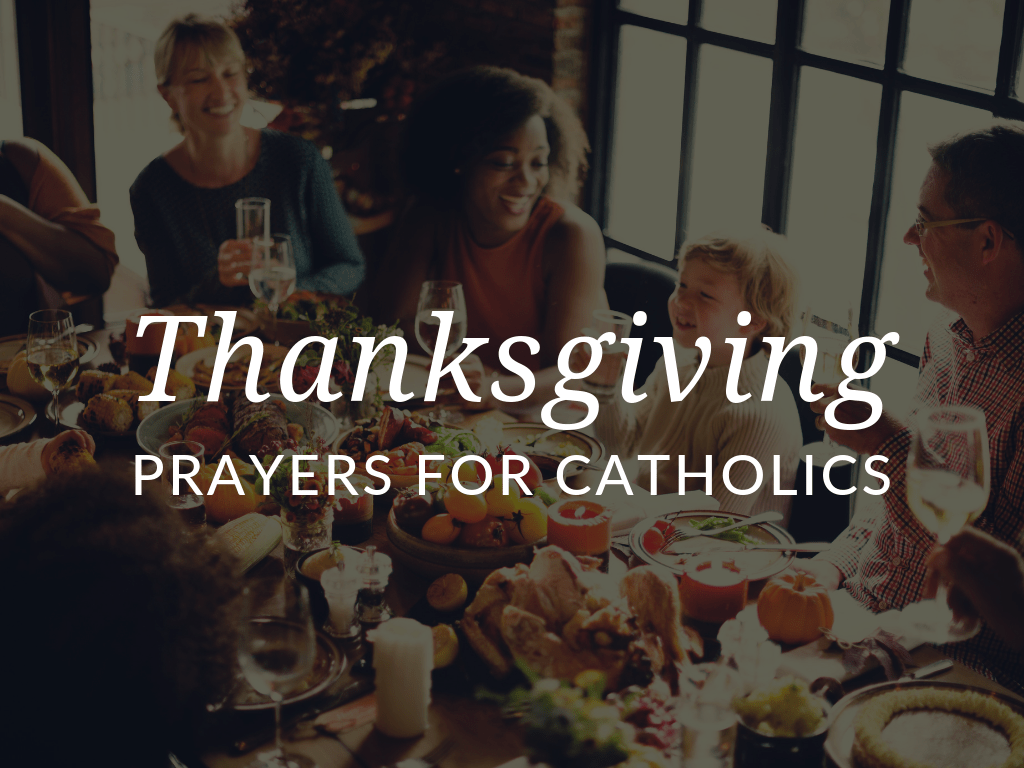 Catholic Thanksgiving Prayers For Kids And Families