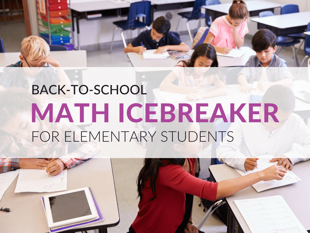 A Math Icebreaker Your Students Will Love Grades 3 8