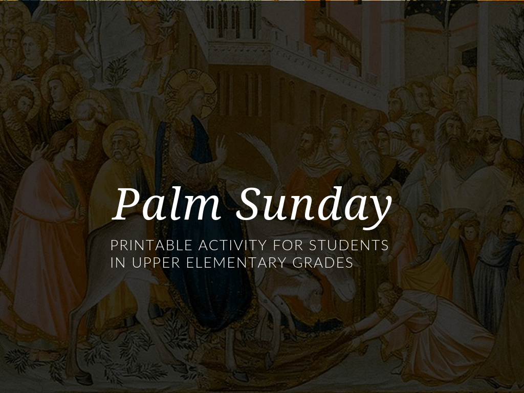 Palm Sunday Worksheet For Catholic Children