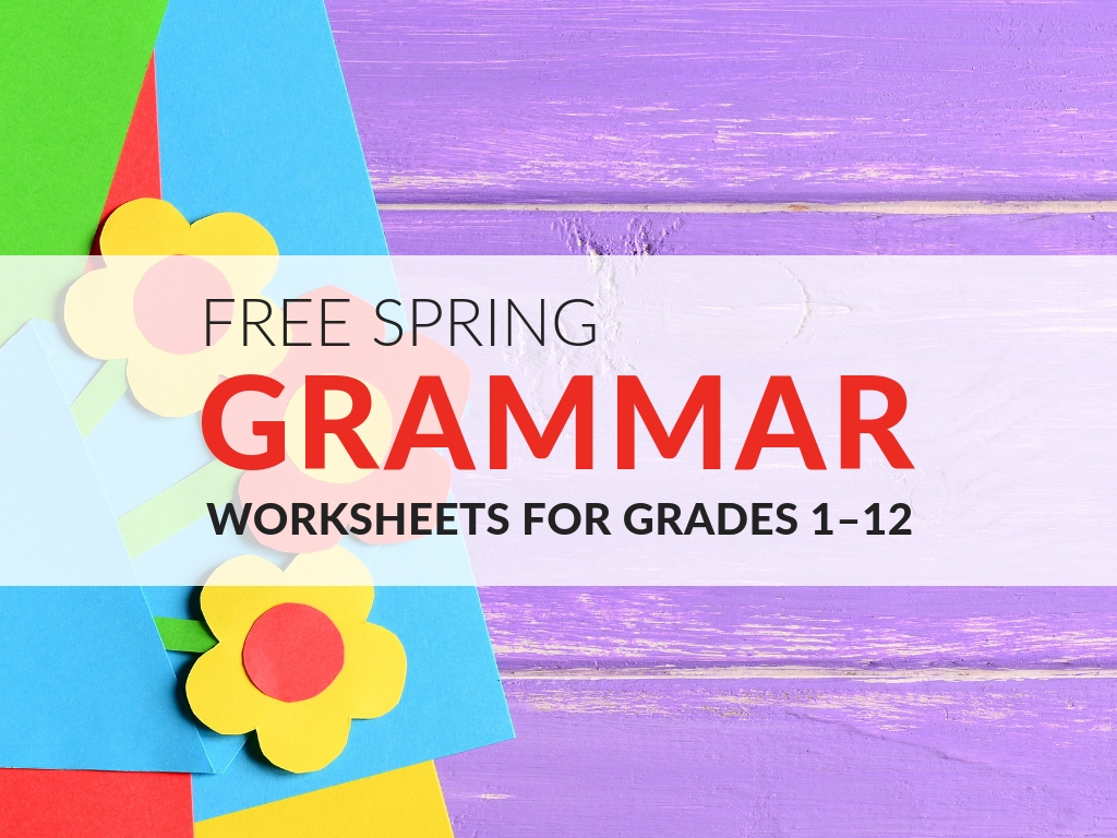 5 Fun Grammar Worksheets To Use This Spring