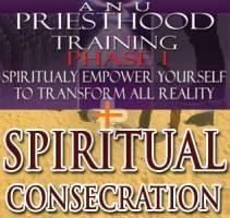 ANU Consecration-Spiritual Training