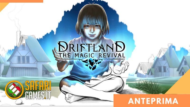 Driftland: Anteprima
