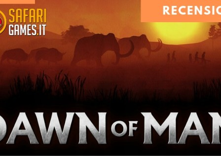Dawn Of Man Recensione