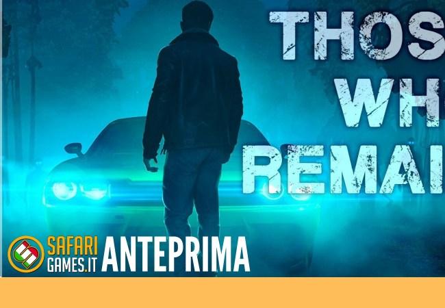 Those Who Remain anteprima