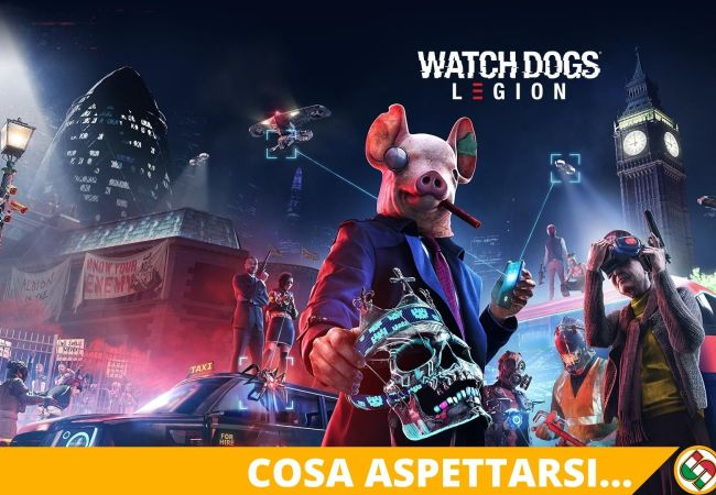 Watch Dogs Legion Aspettando