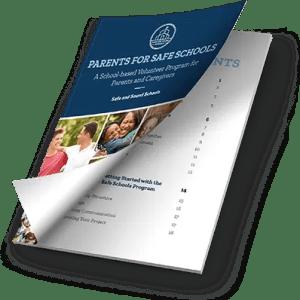 Parents for Safe Schools Guide – Safe and Sound Schools