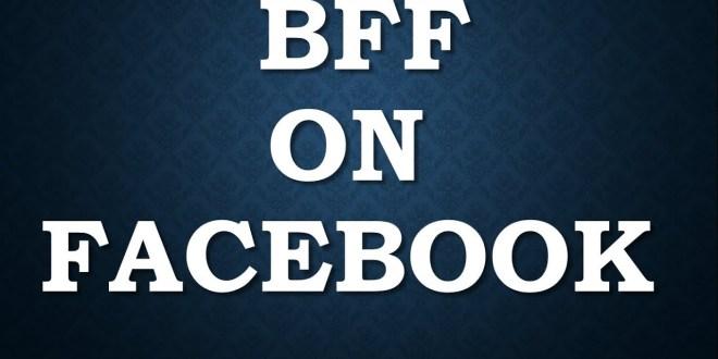 Με το σχόλιο «BFF» , ΔΕΝ θα δεις αν είναι ασφαλής ο λογαριασμός σου στο Facebook