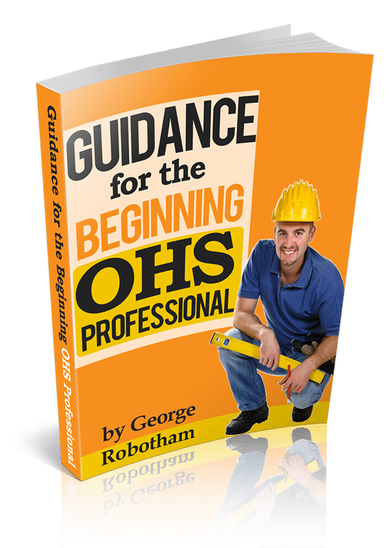 Post image for FREE ebook – Guidance for the beginning OHS professional