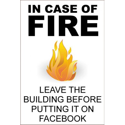 Image of: Joke In Case Of Fire Facebook Funny Health Safety Sign joke016 200x300mm Gladstone Observer Humorousfunny Health And Safety Signs Safety Services Direct
