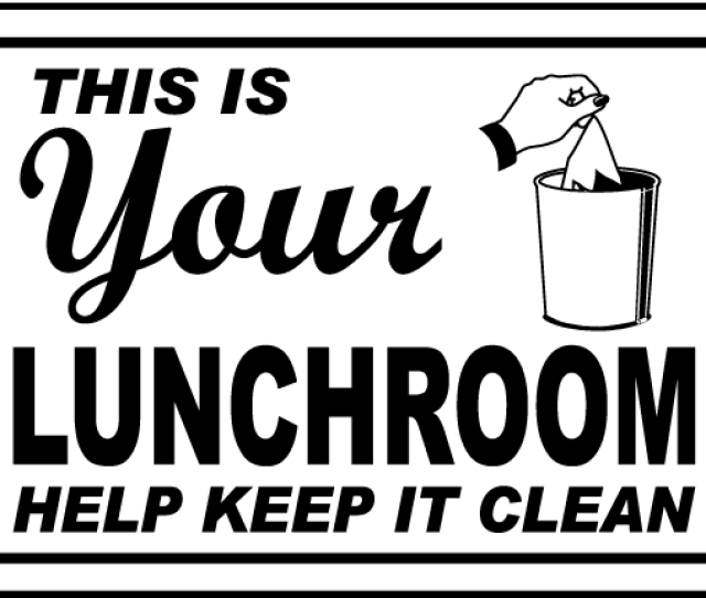 Your Lunchroom Keep It Clean Sign