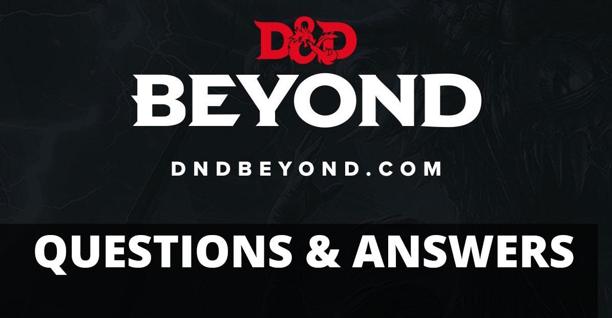 D&D Beyond Questions & Answers   Sage Advice D&D