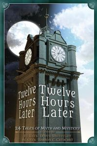 Twelve Hours Later - Sharon E Cathcart