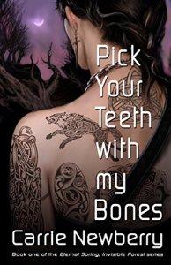 Pick Your Teeth with my Bones