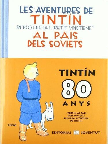 Aquest llibre, de Tintín al país dels Soviets,  es va anar creant a mida que es publicava en forma de pàgines soltes en un diari.