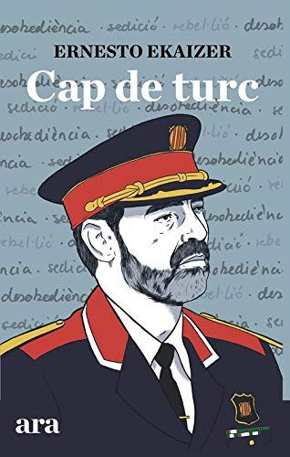 CAP DE TURC de Ernesto Ekaizer.