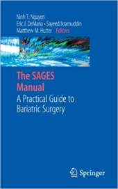 The SAGES Manual: A Practical Guide to Bariatric Surgery
