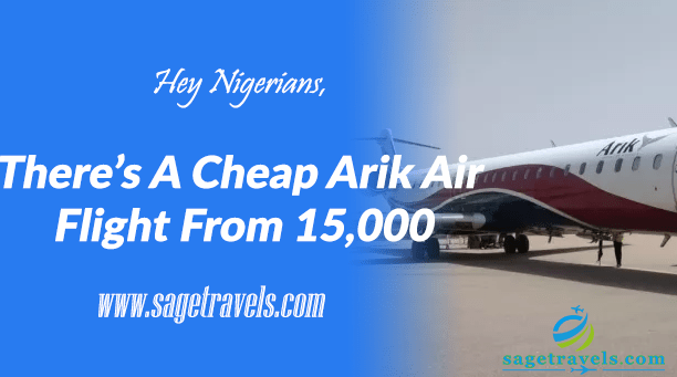 Hey Nigerians, There's A Cheap Arik Air Flight From 15,000