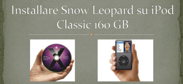 installare snow leopard su ipod