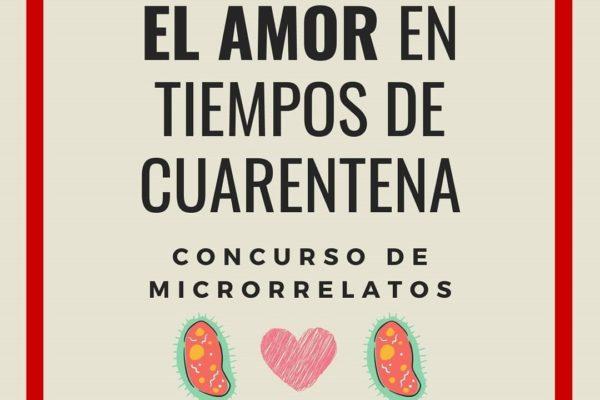 L'Amor en temps de Quarantena. Concurs Microrrelats