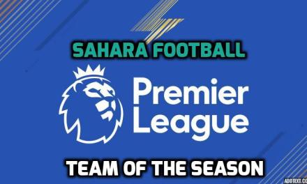 Sahara Football: Premier League Team of the season