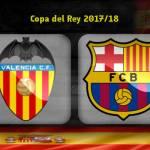 LIVE STREAM : VALENCIA VS BARCELONA (COPA DEL REY)