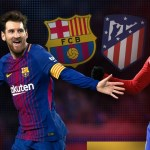 LIVE STREAM : BARCELONA VS ATLETICO MADRID (LA LIGA)