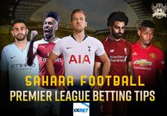 Sahara Predictions and Betting Tips (EPL Game week 28)