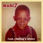 Music Review: Marc 7 (Jurassic 5) – 'Food, Clothing & Shelter'