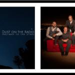 Artist Spotlight: Dust on the Radio
