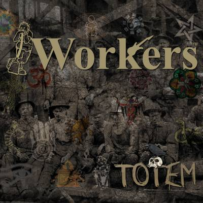 The Workers Totem EP