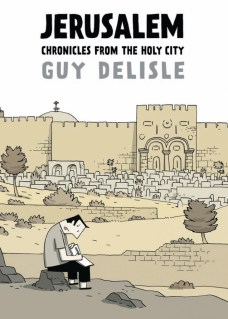 Sahar's Reviews 2015 09 05 Borna's Monthly Book Review Guy Delisle Jerusalem