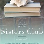 Book Review: 'The Sisters Club', by Lauren Baratz-Logsted