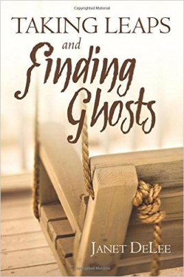 Taking Leaps and Finding Ghosts by Janet DeLee on Sahar's Reviews