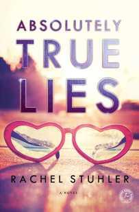 'Absolutely True Lies' by Rachel Stuhler