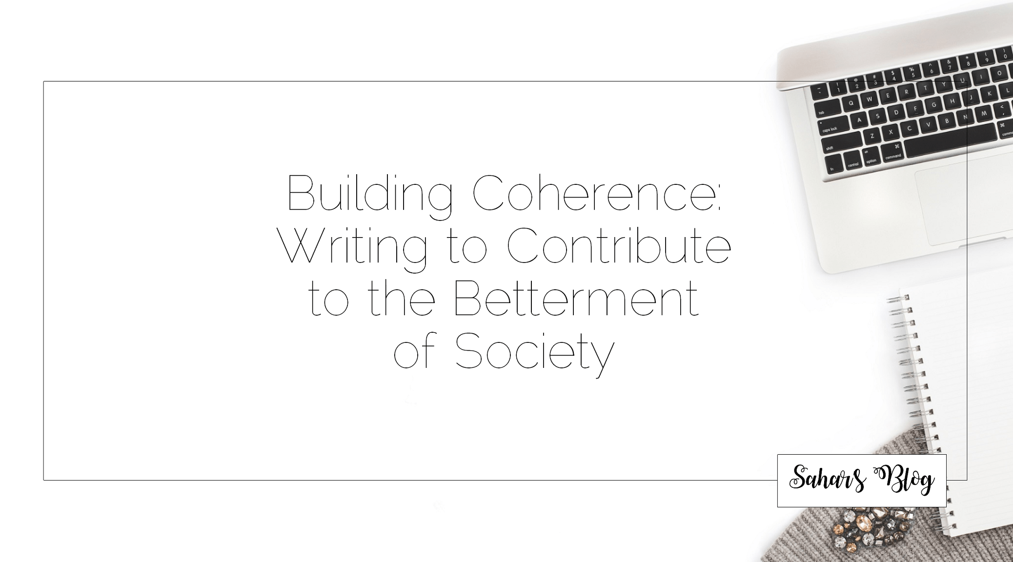 Building Coherence: Writing to Contribute to the