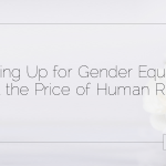 Standing Up for Gender Equality: Not at the Price of Human Rights