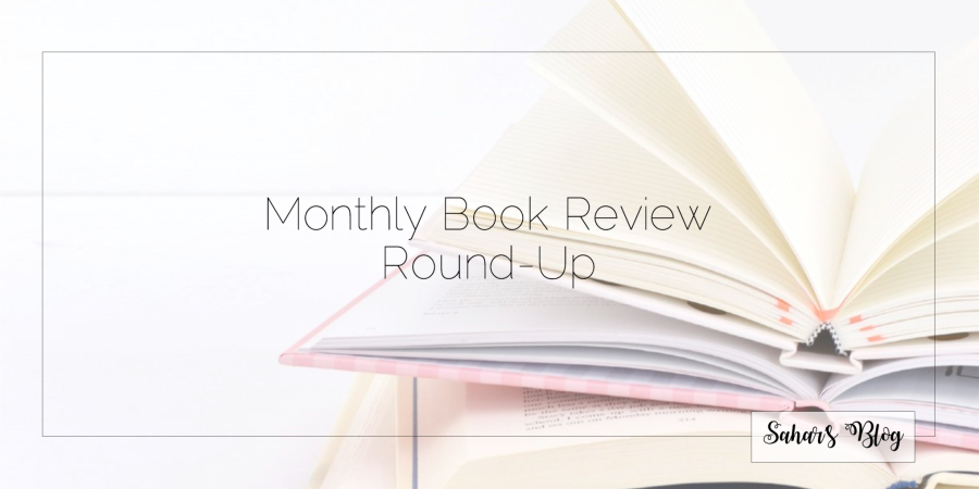 Sahar's Blog Header Monthly Book Review Round-Up