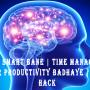 Kaise Smart Bane | Time Management Aur Productivity Badhaye | Life Hack